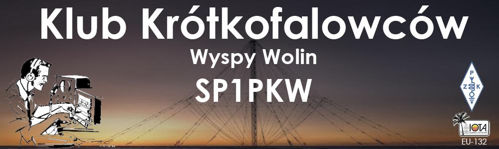 KLUB KRÓTKOFALOWCÓW WYSPY WOLIN - SP1PKW